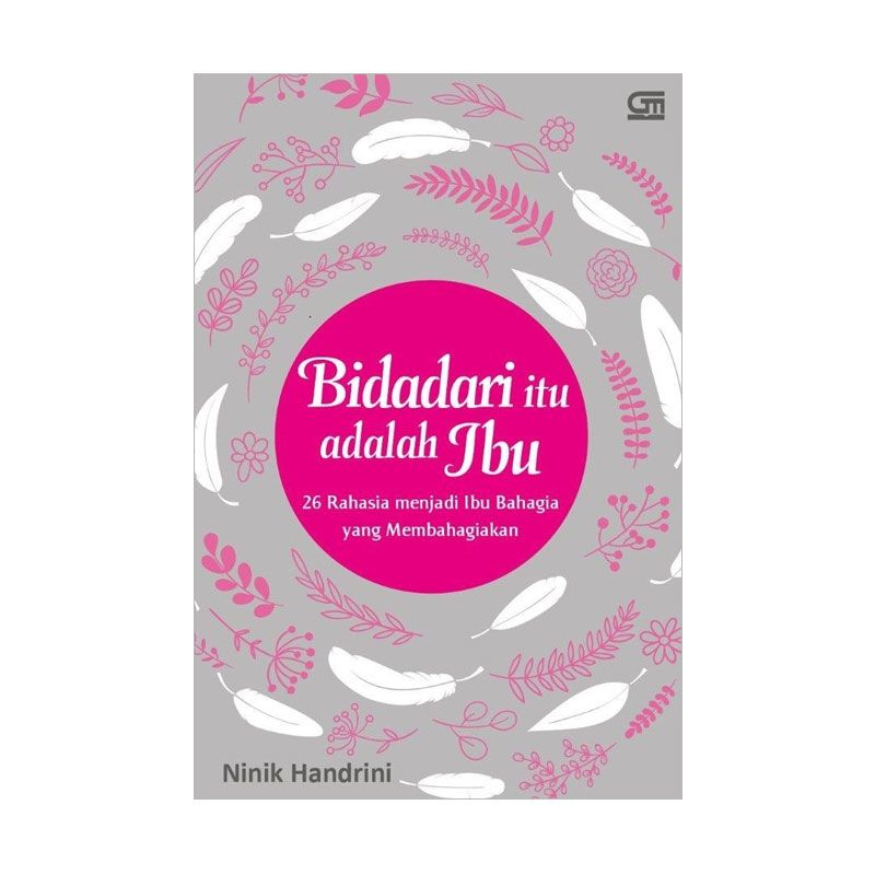 Grazera Bidadari Itu Adalah Ibu by Nunik Handrini Buku Pengembangan Diri