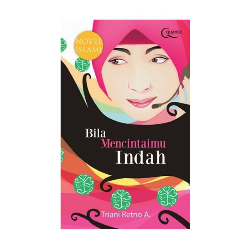 Grazera Bila Mencintaimu Indah oleh Triani Retno Adiastuti Novel