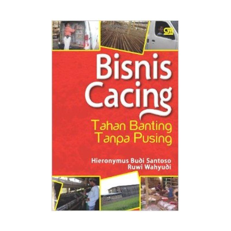 Grazera Bisnis Cacing by Hieronymus Budi Santoso. dkk Buku Ekonomi & Bisnis