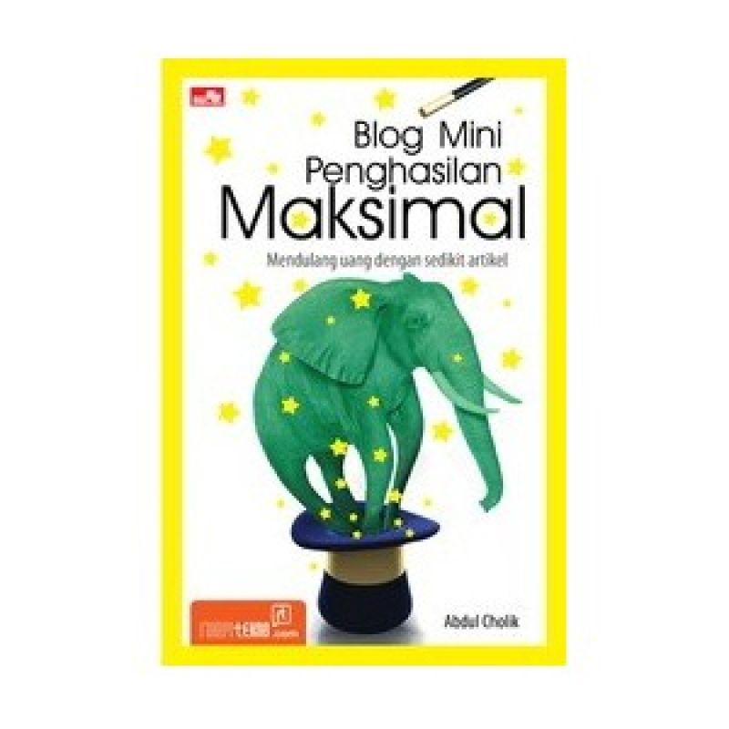 Grazera Blog Mini Penghasilan Maksimal - Abdul Cholik Buku Ekonomi & Bisnis