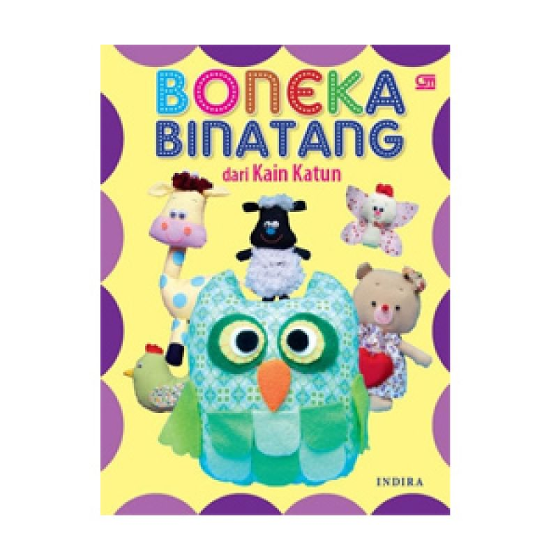 Grazera Boneka Binatang dari Kain Katun by Indira Buku Hobi