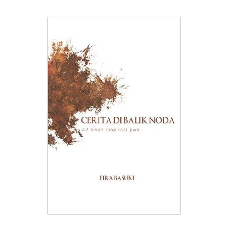 Grazera Cerita di Balik Noda by Fira Basuki Buku Fiksi
