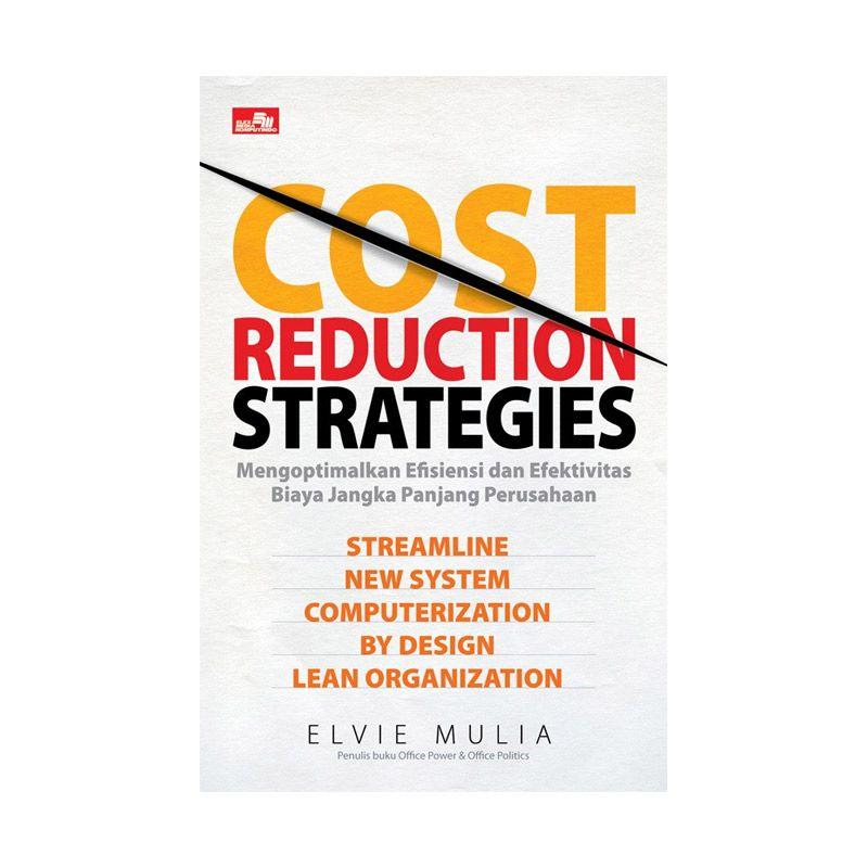 Grazera Cost Reduction Strategies by Elvie Mulia Buku Ekonomi & Bisnis