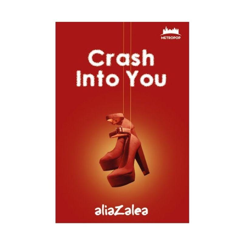 Grazera Crash into You by Aliazalea Buku Fiksi