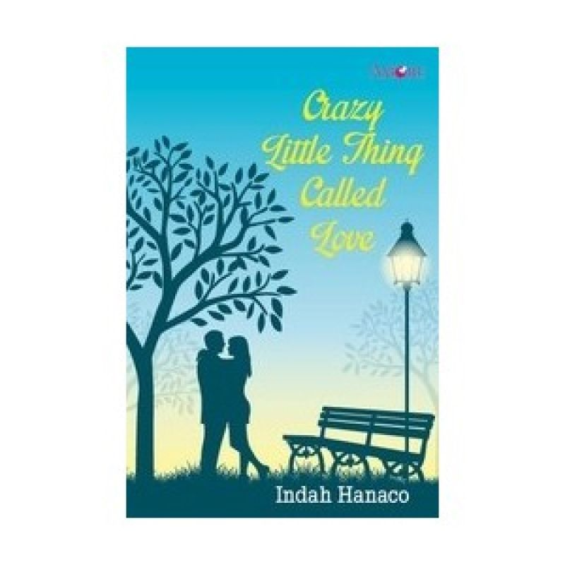 Grazera Crazy Little Thing Called Love by Indah Hanaco Buku Fiksi