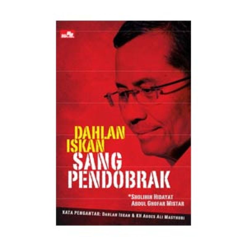 Grazera Dahlan Iskan Sang Pendobrak by Sholihin Hidayat Buku Managemen