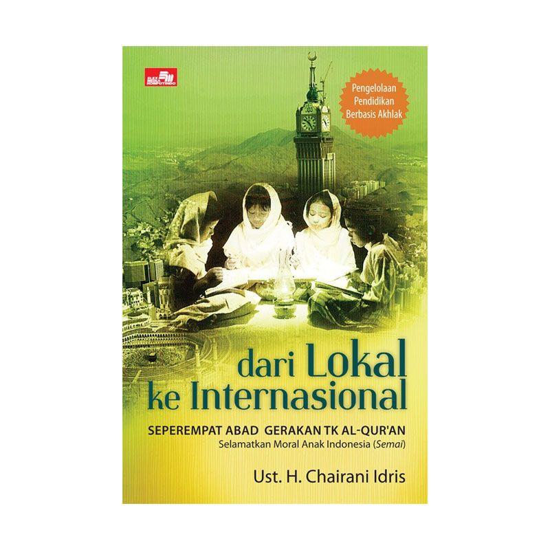 Grazera Dari Lokal Ke International by Ust. H. Chairani Idris Buku Ekonomi & Bisnis