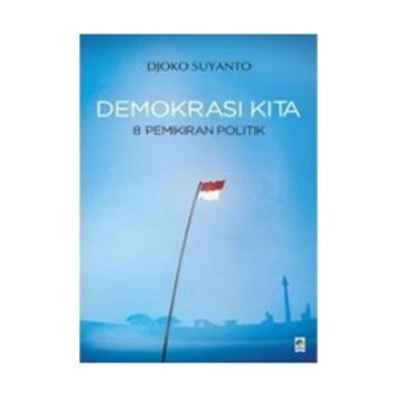 Grazera Demokrasi Politik 8 Pemikiran Politik by Djoko Suyanto Buku Managemen