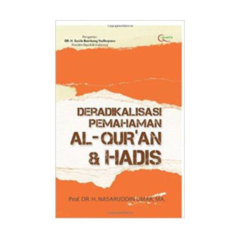 Grazera Deradikalisasi Pemahaman Al Quran dan Hadis by DR. H. Nasaruddin Umar Buku Agama