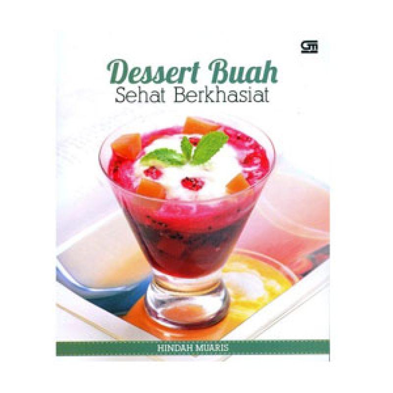 Grazera Dessert Buah Sehat Berkhasiat by Hindah Muaris Buku Resep Masakan