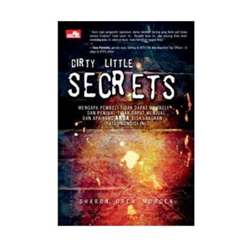Grazera Dirty Little Secrets by Sharon Drew Morgen Buku Ekonomi & Bisnis