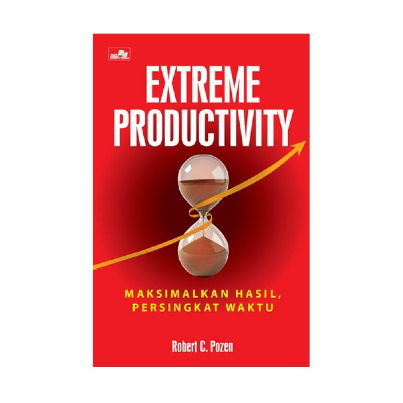 Grazera Extreme Productivity by Robert C. Pozen Buku Ekonomi & Bisnis