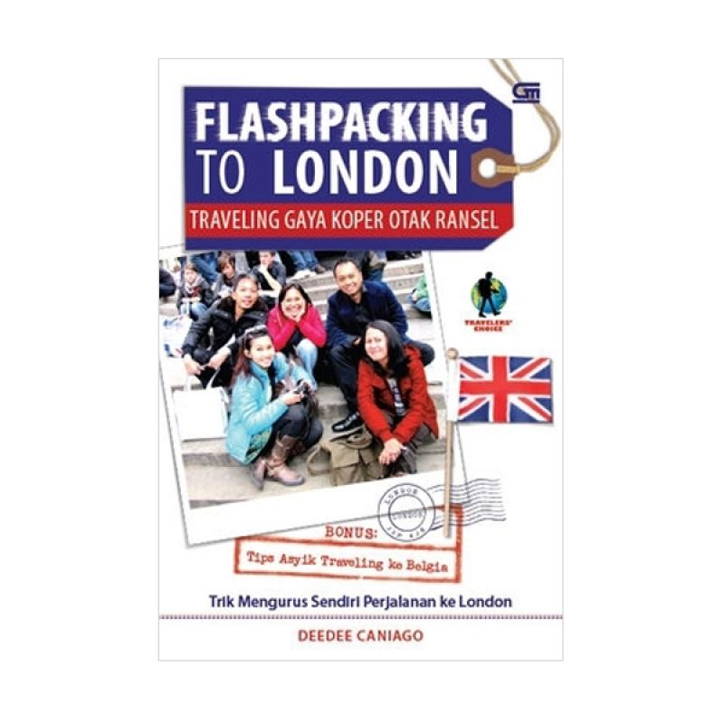 Grazera Flashpacking to London by Deedee Caniago Buku Pariwisata