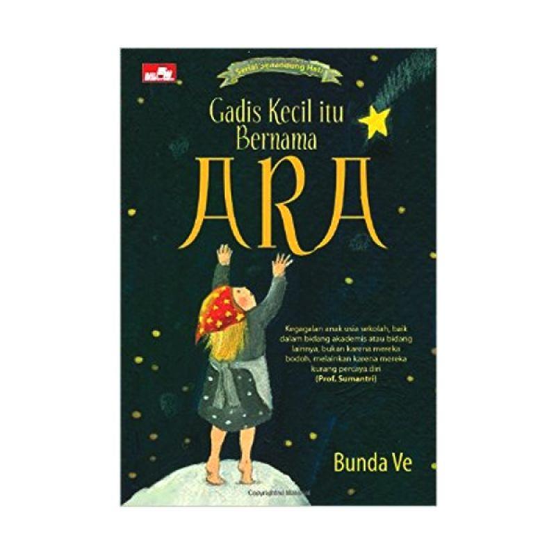 Grazera Gadis Kecil Itu Bernama Ara by Bunda Ve Buku Keluarga
