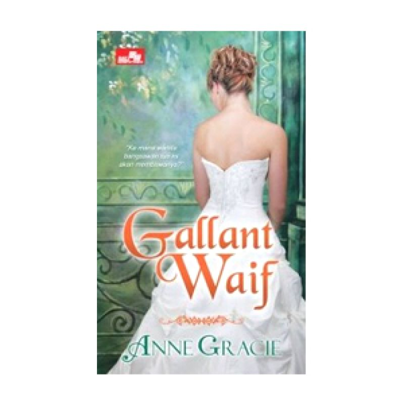 Grazera Gallant Waif By Anne Gracie Buku Fiksi