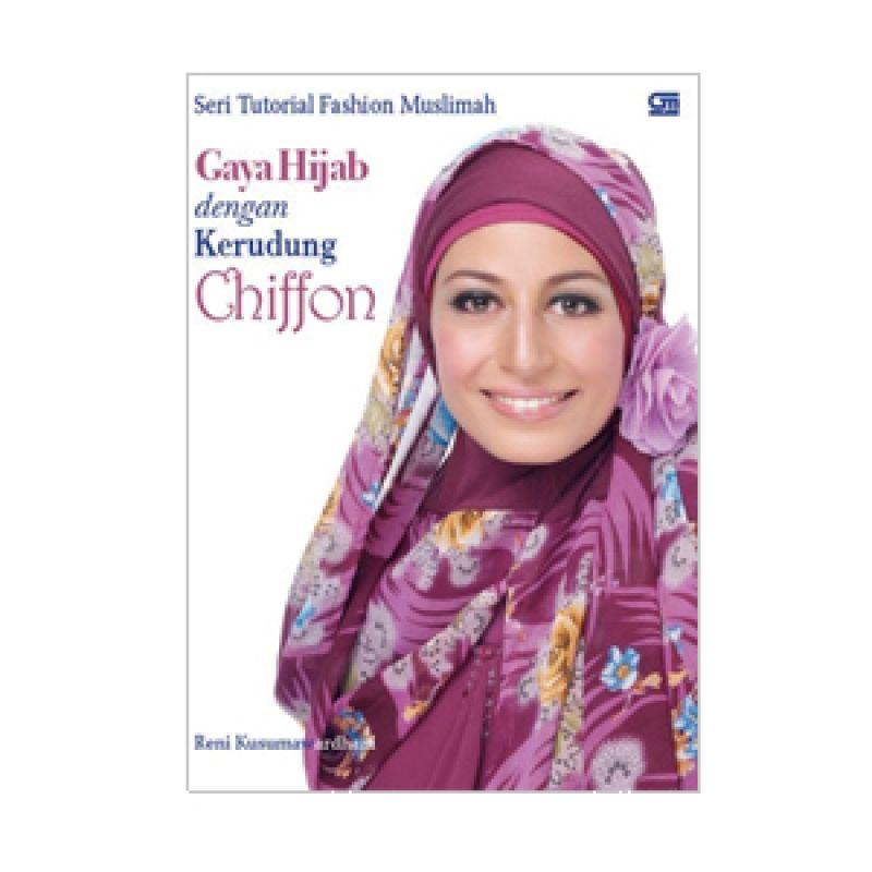 Grazera Gaya Hijab dengan Kerudung Chiffon by Reni Kusumawardhani Buku Hobi