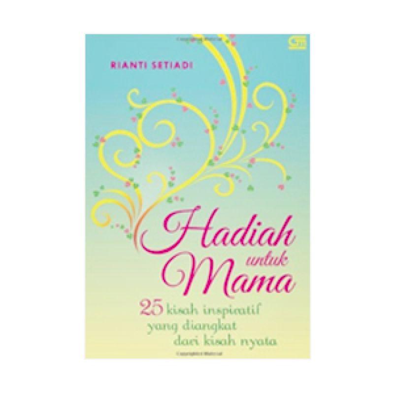 Grazera Hadiah untuk Mama by Rianti Setiadi Buku Fiksi