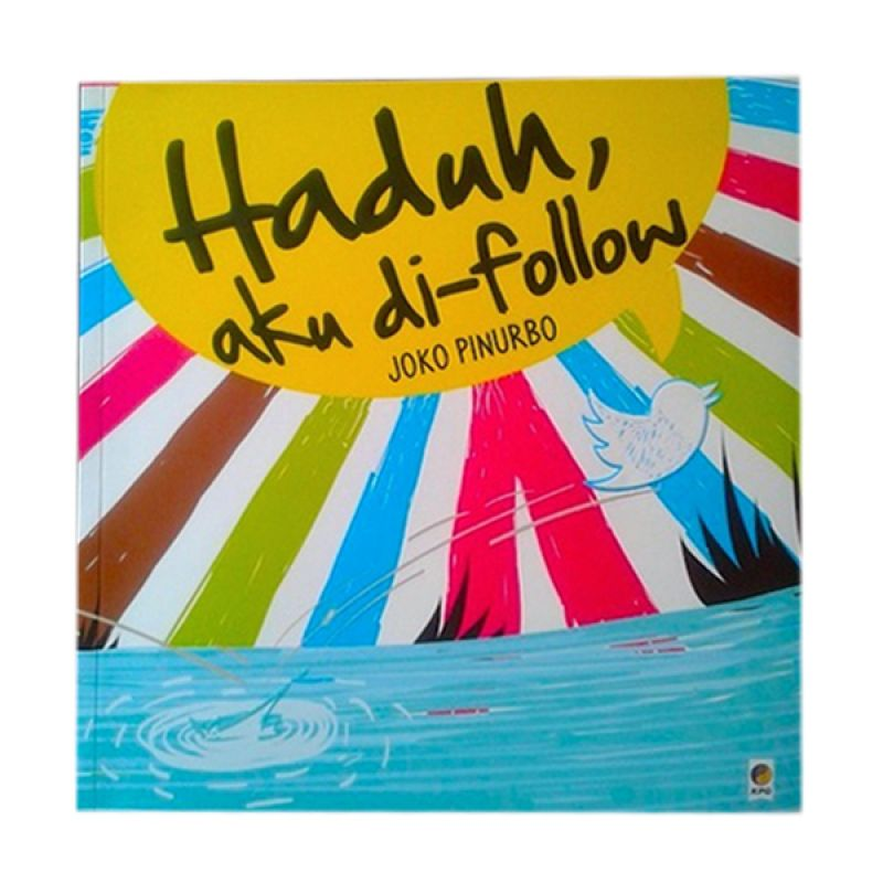 Grazera Haduh, Aku di Follow by Joko Pinurbo Buku Fiksi