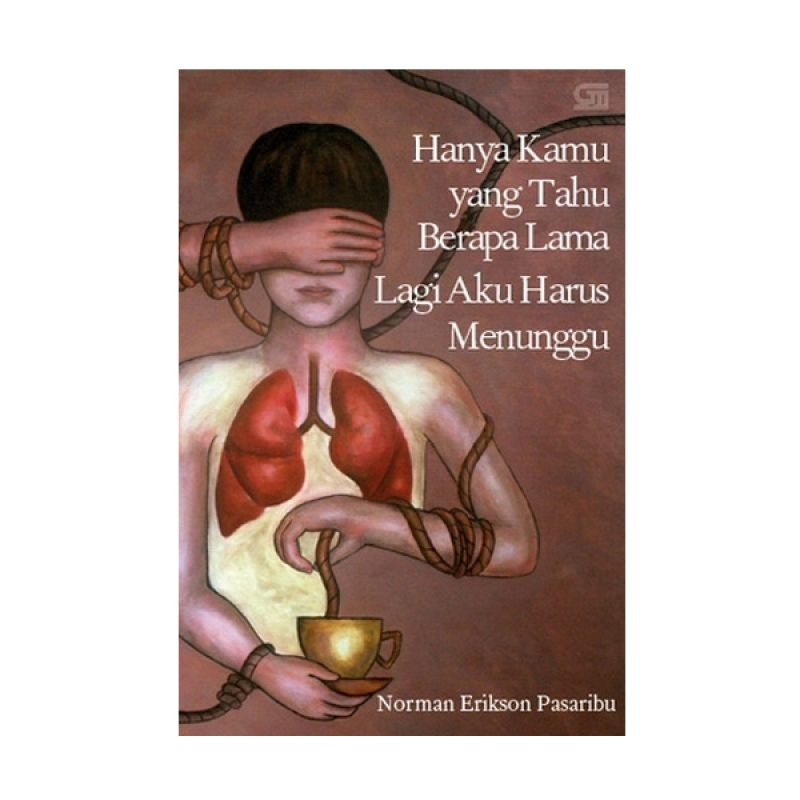 Grazera Hanya Kamu yang Tahu Berapa Lama Lagi Aku Harus Menunggu by Norman Erikson Pasaribu Buku Fiksi