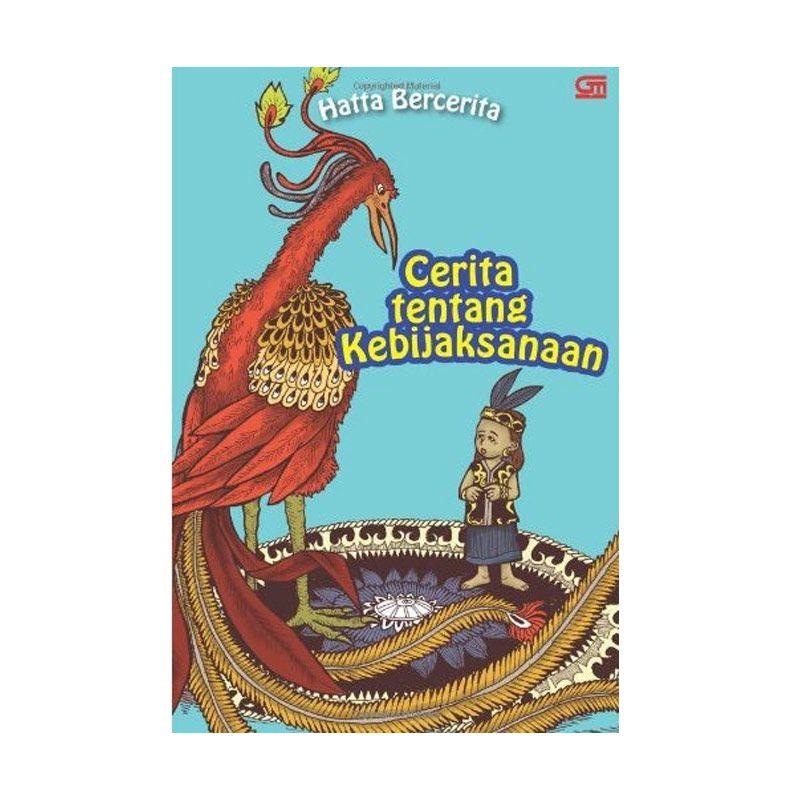 Grazera Hatta Bercerita Cerita Tentang Kebijaksanaan by Hatta Rajasa Buku Fiksi