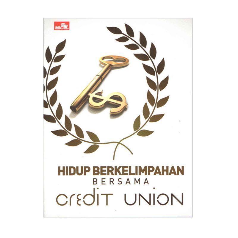 Grazera Hidup Berkelimpahan Bersama Credit Union - Munaldus Buku Ekonomi & Bisnis