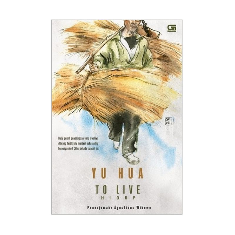 Grazera Hidup (To Live) by Yu Hua Buku Novel