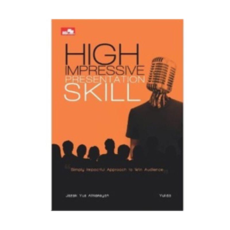 Grazera High Impressive Presentation Skill - Jazak Yus Afriansyah Buku Ekonomi & Bisnis