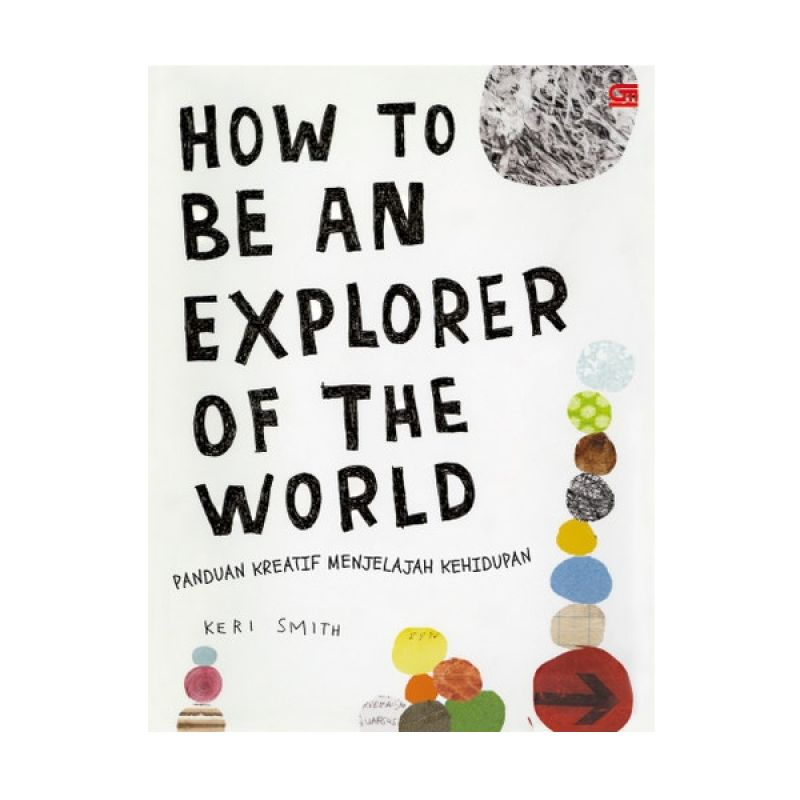 Grazera How to be an Explorer of The World oleh Keri Smith Buku Motivasi