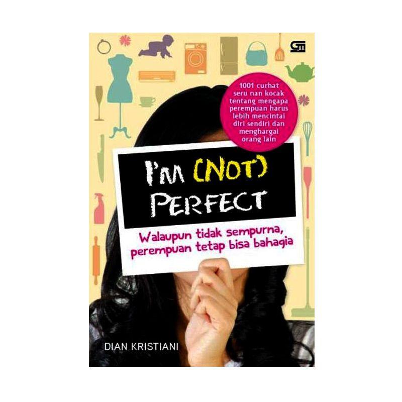 Grazera Im (Not) Perfect by Dian Kristiani Buku Keluarga