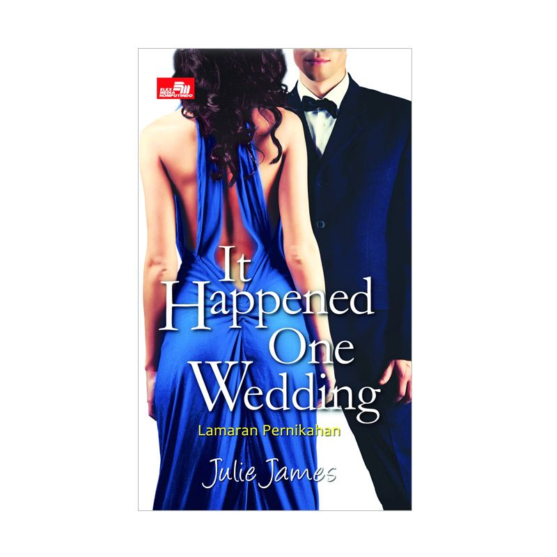 Grazera It Happened One Wedding Lamaran Pernikahan by Julie James Buku Fiksi