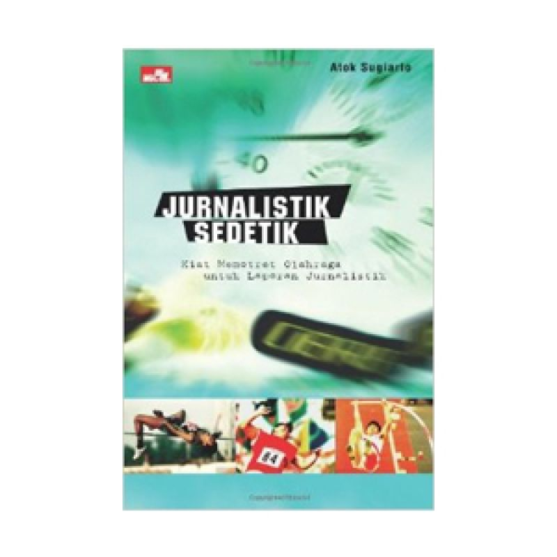 Grazera Jurnalistik Sedetik by Atok Sugiarto Buku Hobi