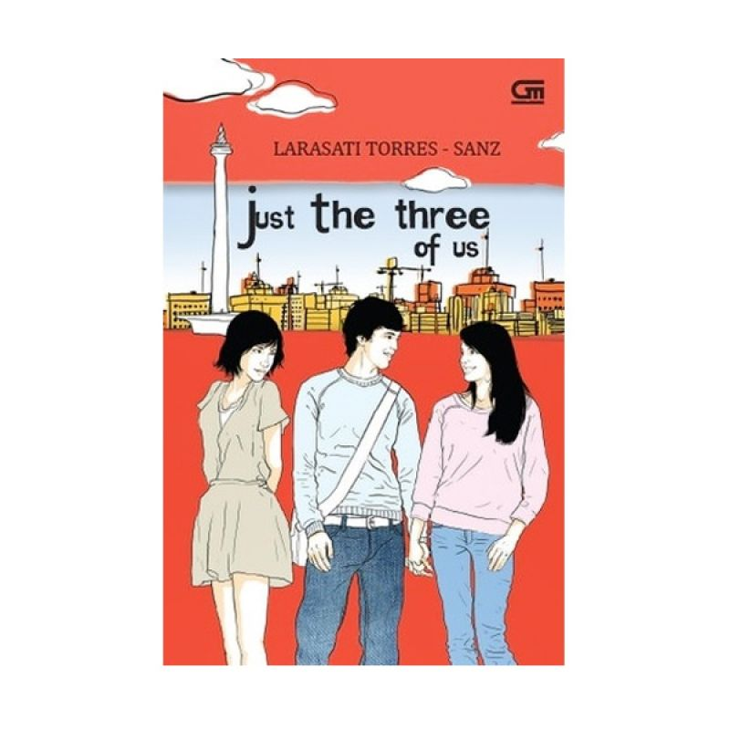 Grazera Just the Three of Us by Larasati Torres-Sanz Buku Fiksi