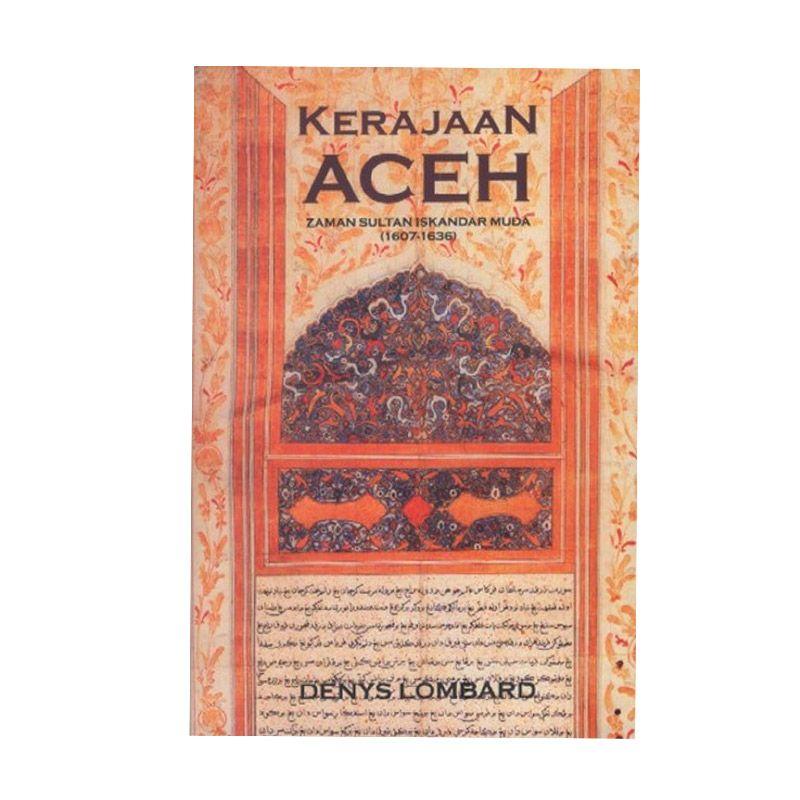 Grazera Kerajaan Aceh By Denys Lombard Buku Sejarah
