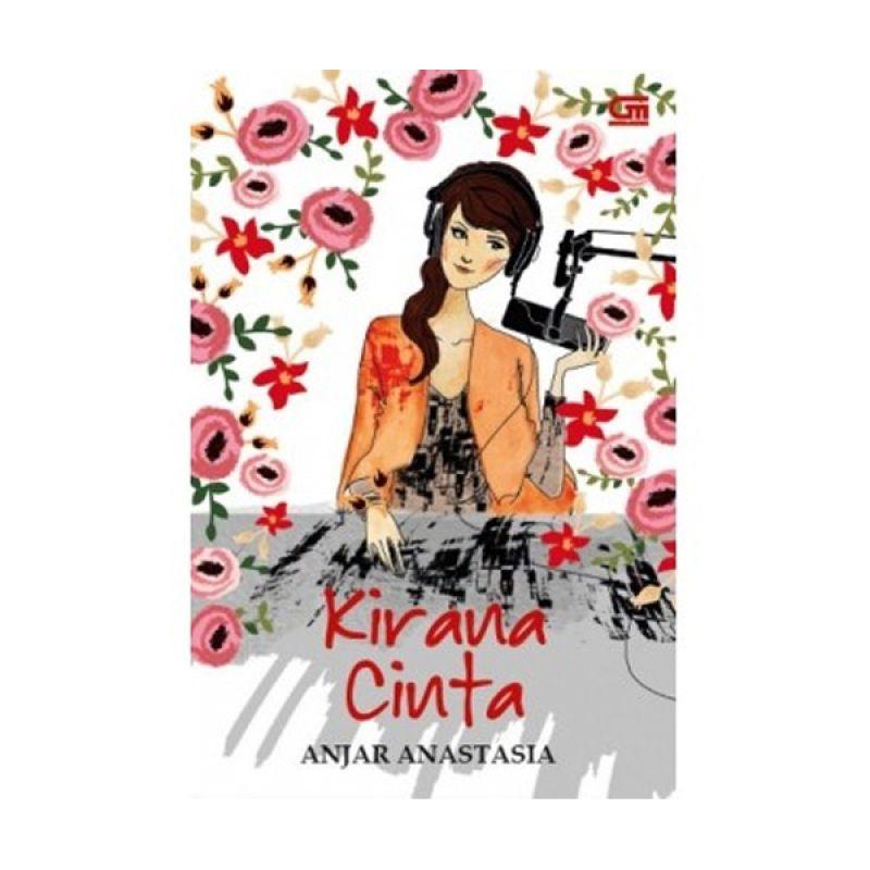 Grazera Kirana Cinta by Anjar Anastasia Buku Fiksi