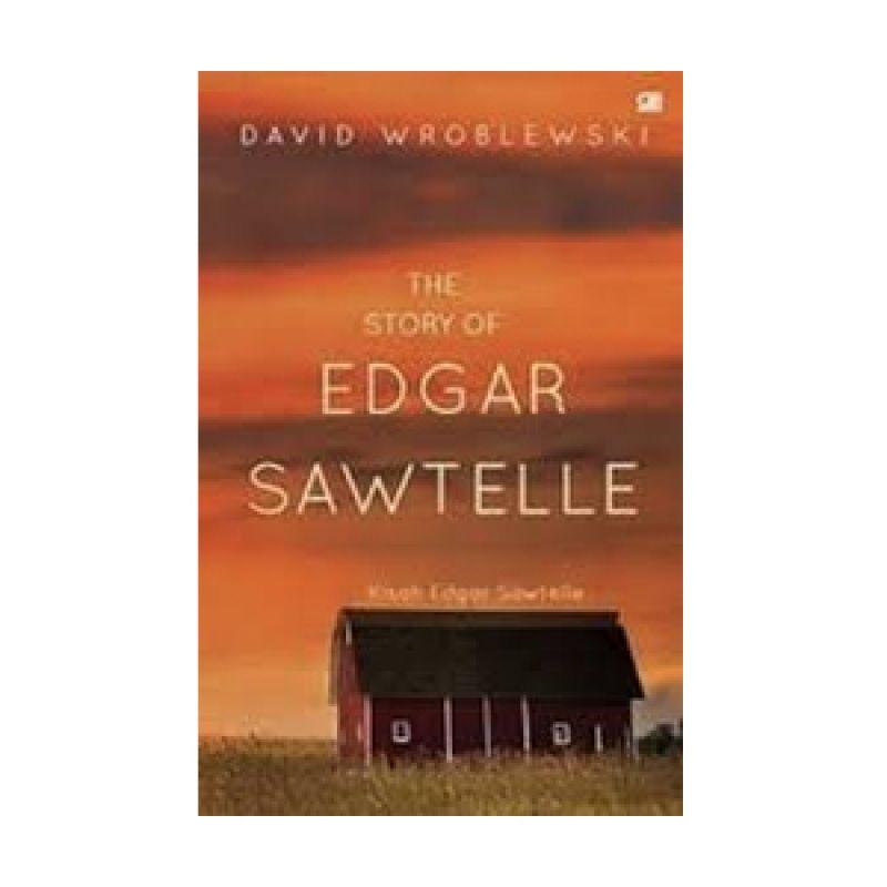 Grazera Kisah Edgar Sawtelle by David Wroblewski Buku Fiksi