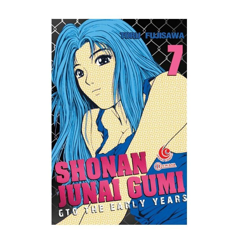 Grazera Shonan Junaigumi Gto The Early Years Vol 07 by Toru Fujisawa Buku Komik