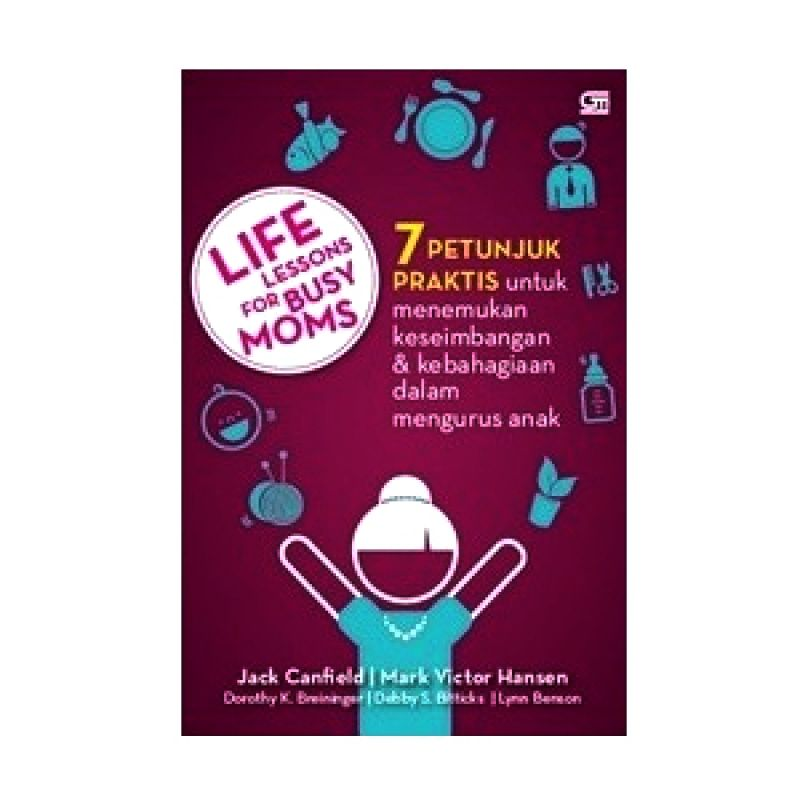 Grazera Life Lessons for Busy Moms by Jack Canfield Buku Keluarga