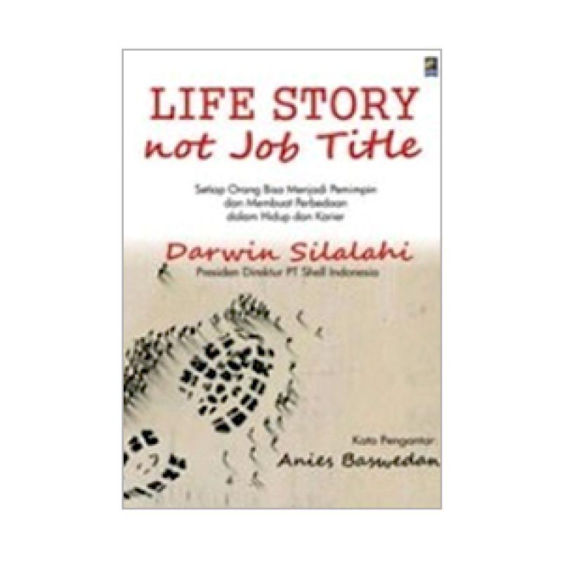 Grazera Life Story Not Job Title (Cetak Ulang) by Darwin Silalahi Buku Motivasi