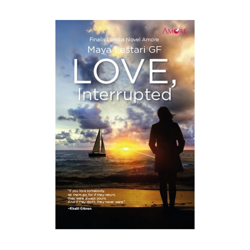 Grazera Love, Interrupted by Maya Lestari Buku Fiksi