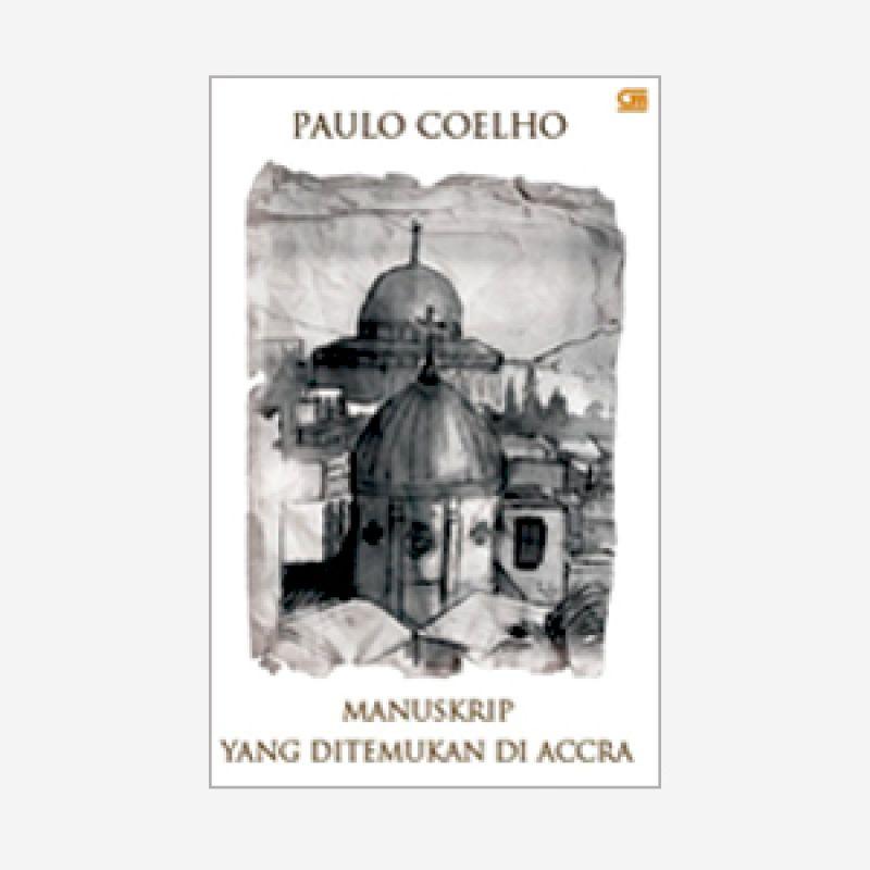 Grazera Manuskrip yang Ditemukan di Accra by Paulo Coelho Buku Fiksi