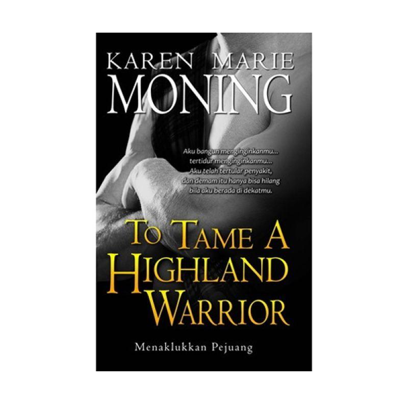 Grazera Menaklukkan Pejuang by Karen Marie Moning Buku Fiksi