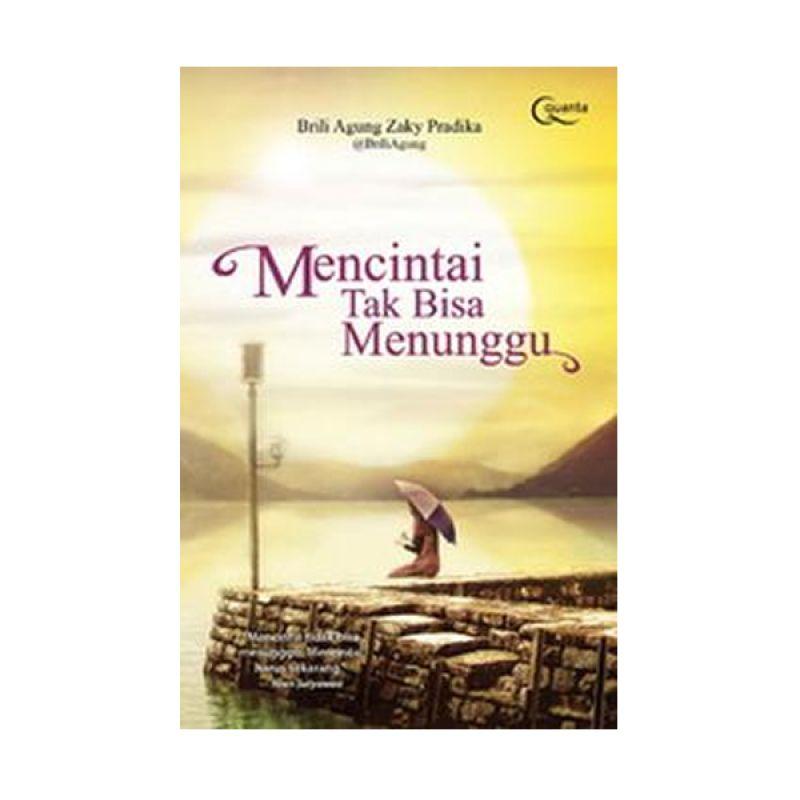 Grazera Mencintai Tak Bisa Menunggu by Brili Agung Zaky Pradika Buku Agama