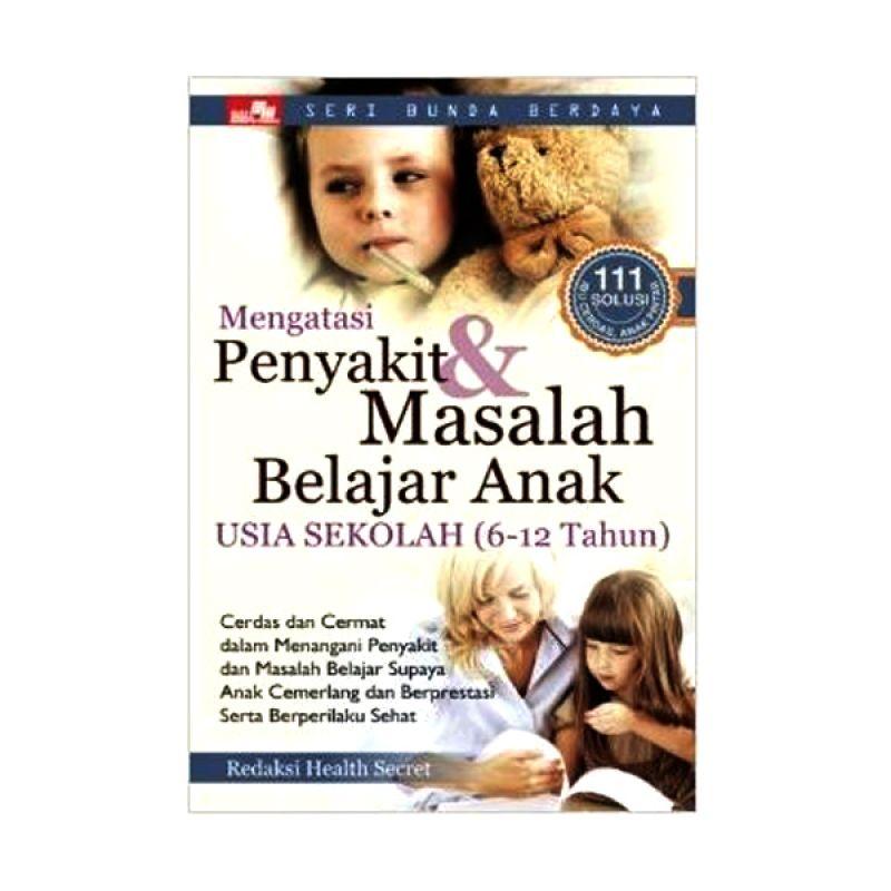 Grazera Mengatasi Penyakit & Masalah Belajar Anak Usia Sekolah [6-12 Tahun] by Femi Olivia Buku Keluarga