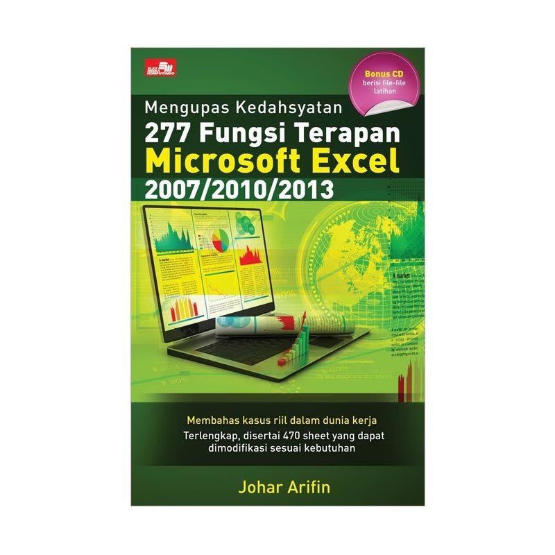 Grazera Mengupas Kedahsyatan 277 Fungsi Terapan Microsoft Excel 2007/2010/2013 by Johar Arifin Buku Komputer + CD
