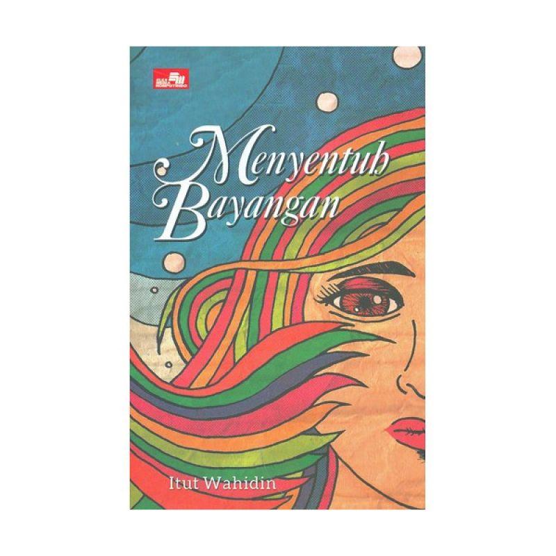 Grazera Menyentuh Bayangan by Itut Wahidin Buku Fiksi