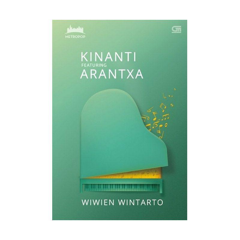Grazera MetroPop: Kinanti Featuring Arantxa by Wiwien Wintarto Buku Fiksi