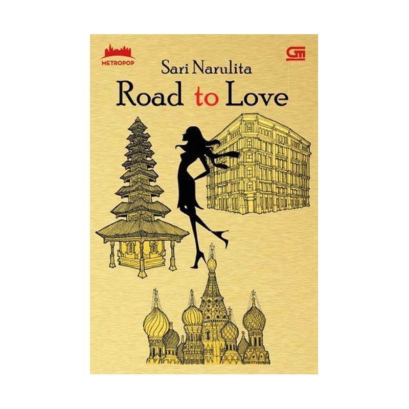 Grazera MetroPop Road to Love By Sari Narulita Buku Fiksi