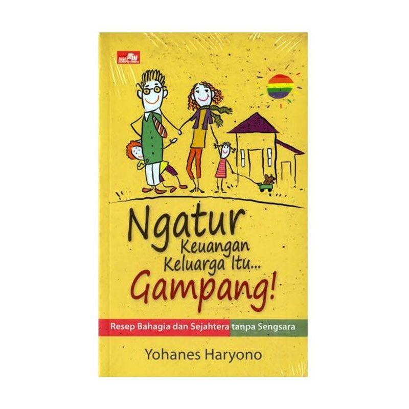 Grazera Ngatur Keuangan Keluarga Itu... Gampang! by Yohanes Haryono Buku Ekonomi & Bisnis