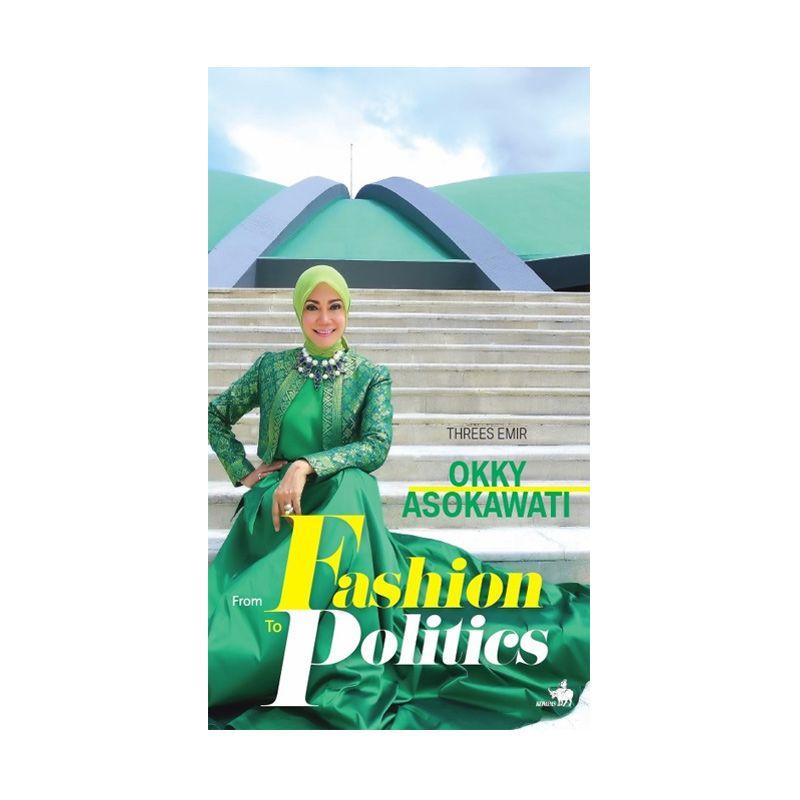Grazera Okky Asokawati From Fashion to Politic by Okky Asokawati Buku Biografi
