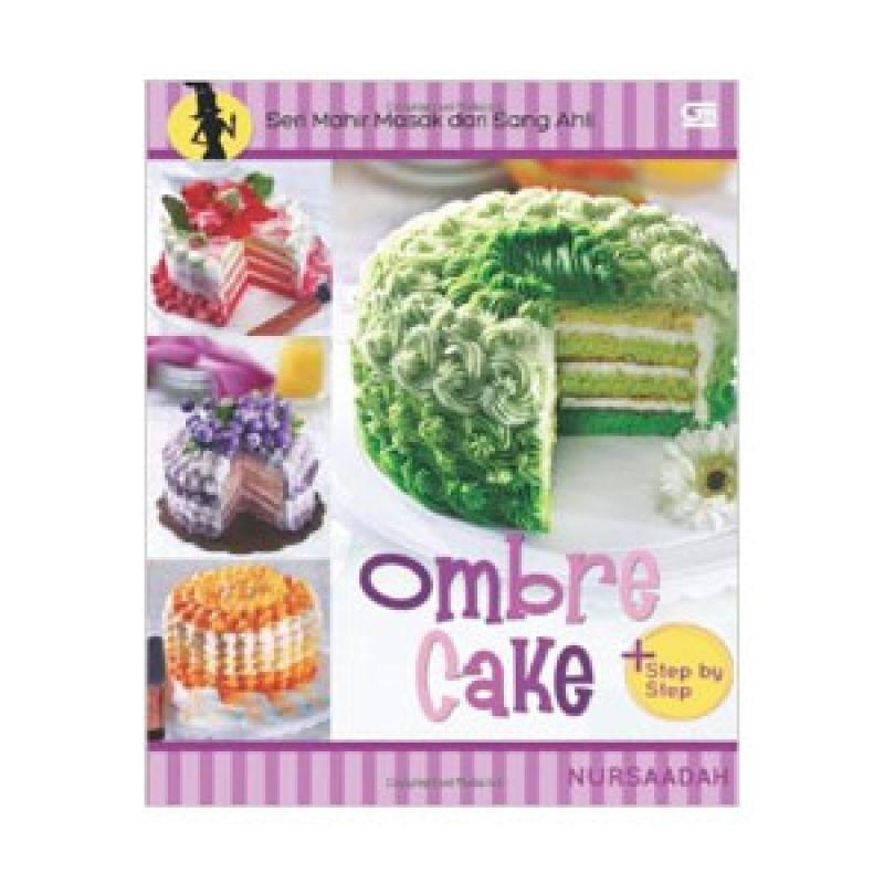 Grazera Ombre Cake by Nursaadah Buku Resep Masakan